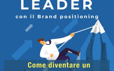 Diventare un Hotel Leader con il brand positioning